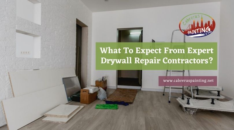 What To Expect From Expert Drywall Repair Contractors?